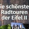 Fitnesstraining zur Stärkung des Immunsystems und Augenschmaus mit Kunstgenuss – zweiter Band zu den schönsten Radtouren der Eifel